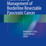 Multimodality Management of Borderline Resectable Pancreatic Cancer