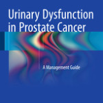 Urinary Dysfunction in Prostate Cancer                            :A Management Guide