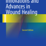 Innovations and Advances in Wound Healing