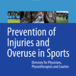 Prevention of Injuries and Overuse in Sports                            :Directory for Physicians, Physiotherapists, Sport Scientists and Coaches