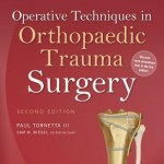 Operative Techniques in Orthopaedic Trauma Surgery, 2nd Edition