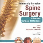 Minimally Invasive Spine Surgery: Techniques, Evidence, & Controversies