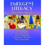 Emergent Literacy : Lessons for Success