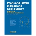 Pearls and Pitfalls in Head and Neck Surgery: Practical Tips to Minimize Complications, 2nd Edition