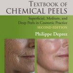 Textbook of Chemical Peels : Superficial, Medium, and Deep Peels in Cosmetic Practice, 2nd Edition