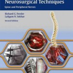 Atlas of Neurosurgical Techniques : Spine and Peripheral Nerves, 2nd Edition