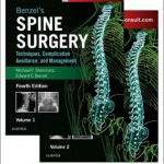 Benzel's Spine Surgery : Techniques, Complication Avoidance and Management, 4th Edition