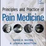 Principles and Practice of Pain Medicine, 3rd Edition