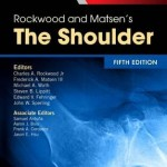 Rockwood and Matsen's the Shoulder, 5th Edition