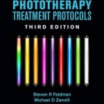 Phototherapy Treatment Protocols, 3rd Edition