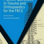 MasterPass Practice Questions in Trauma and Orthopaedics for the FRCS