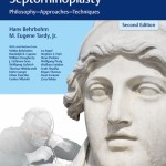 Essentials of Septorhinoplasty Philosophy, Approaches, Techniques