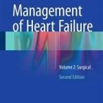 Management of Heart Failure 2016: Volume 2 : Surgical, 2nd Edition