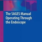 The SAGES Manual Operating Through the Endoscope 2015