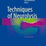Techniques of Neurolysis, 2nd Edition