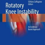 Rotatory Knee Instability 2016 : An Evidence Based Approach