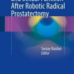 Urinary Continence and Sexual Function After Robotic Radical Prostatectomy 2016