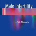Male Infertility 2016 : A Clinical Approach
