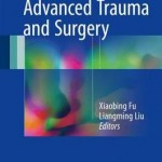 Advanced Trauma and Surgery