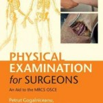 Physical Examination for Surgeons : An Aid to the MRCS OSCE