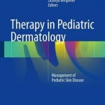 Therapy in Pediatric Dermatology : Management of Pediatric Skin Disease