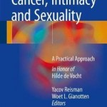 Cancer, Intimacy and Sexuality : A Practical Approach