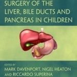Surgery of the Liver, Bile Ducts and Pancreas in Children, 3rd Edition