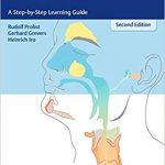 Basic Otorhinolaryngology: A Step-by-Step Learning Guide
