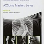 AOSpine Masters Series, Volume 9: Pediatric Spinal Deformities