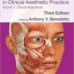 Botulinum Toxins in Clinical Aesthetic Practice 3E, Volume One: Clinical Adaptations (Series in Cosmetic and Laser Therapy) (Volume 1)