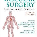 Vascular Surgery : Principles and Practice, Fourth Edition
