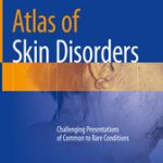 Atlas of Skin Disorders