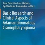 Basic Research and Clinical Aspects of Adamantinomatous Craniopharyngioma
