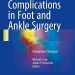 Complications in Foot and Ankle Surgery : Management Strategies