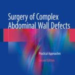 Surgery of Complex Abdominal Wall Defects