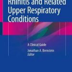 Rhinitis and Related Upper Respiratory Conditions : A Clinical Guide