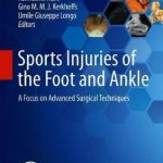 Sports Injuries of the Foot and Ankle : A Focus on Advanced Surgical Techniques