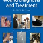 Text and Atlas of Wound Diagnosis and Treatment, Second Edition (2nd ed.)