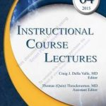 Instructional Course Lectures, Volume 64, 2015