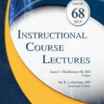 Instructional Course Lectures, Volume 68: Print + Ebook with Multimedia