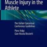 Muscle Injury in the Athlete : The Italian Consensus Conference Guidelines