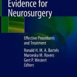 Evidence for Neurosurgery : Effective Procedures and Treatment