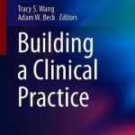 Building a Clinical Practice