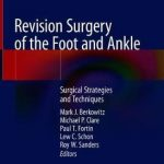 Revision Surgery of the Foot and Ankle : Surgical Strategies and Techniques