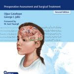 Pediatric Epilepsy Surgery : Preoperative Assessment and Surgical Treatment