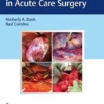 Surgical Decision Making in Acute Care Surgery