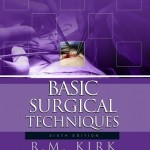 Basic Surgical Techniques, 6th Edition