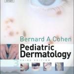 Pediatric Dermatology, 3rd Edition