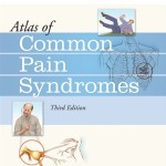 Atlas of Common Pain Syndromes, 3rd Edition Expert Consult – Online and Print