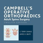 Campbell's Operative Orthopaedics: Adult Spine Surgery, 12th Edition